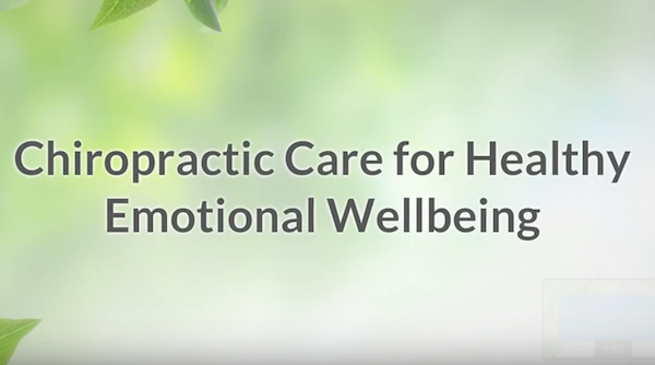 Chiropractic Care for Healthy Emotional Wellbeing