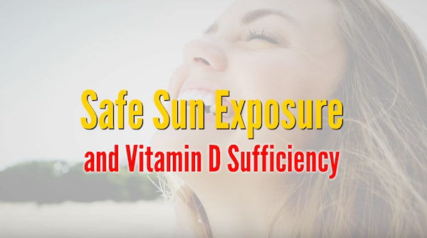 Safe Sun Exposure and Vitamin D Sufficiency