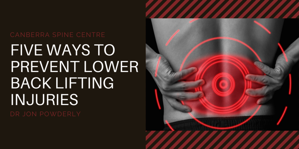 five ways to prevent lower back lifting injuries canberra spine centre