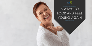 5 ways to look and feel young again canberra