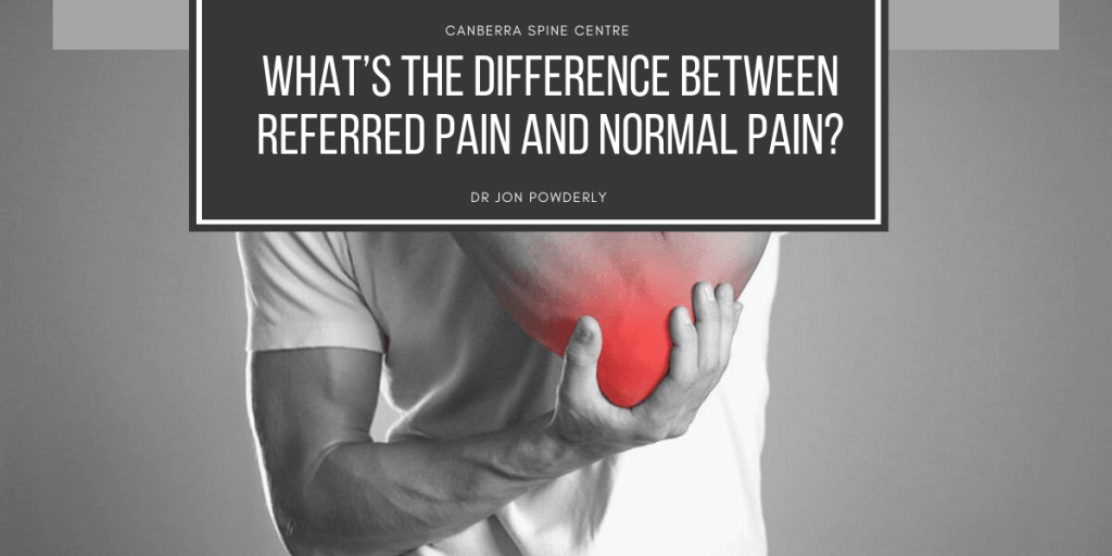 whats the difference between referred pain and normal pain canberra