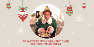 10 ways to stay healthy over the Christmas break