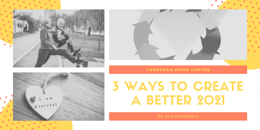 3 ways to create a better 2021 canberra spine centre